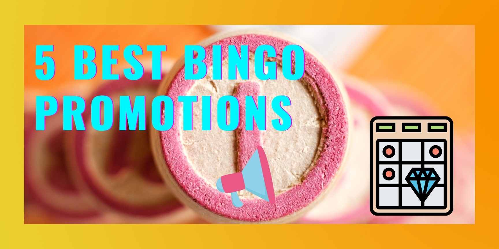 5 best bingo promotions